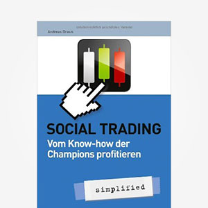 Social Trading - simplified von Andreas Braun